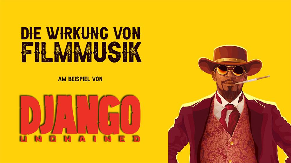 Wirkung von Filmmusik am Beispiel von Django Unchained
