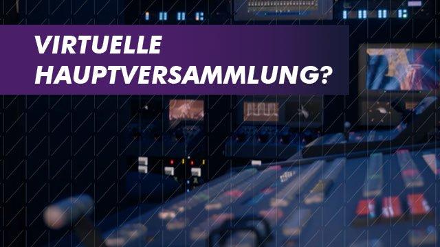Ein Thumbnail für das Erklärvideo über das Thema Virtuelle Hauptversammlung